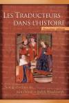 Les traducteurs dans l'histoire, codirigé par Jean Delisle et Judith Woodsworth