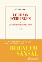 Le Train d'Erlingen ou La métamorphose de Dieu, Boualem Sansal, par Gilles Banderier