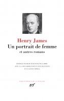 Un portrait de femme et autres romans, Henry James (La Pléiade) - D. Smal