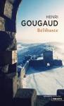 Bélibaste, Henri Gougaud (par Sandrine Ferron-Veillard)