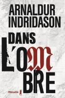 Dans l'ombre, Arnaldur Indridason