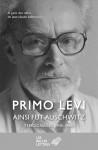 Ainsi fut Auschwitz, Témoignages (1945-1986), Primo Levi (par Gilles Banderier)