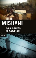 Les doutes d'Avraham, Dror Mishani