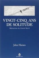 Vingt-cinq ans de solitude, John Haines
