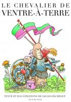 Le chevalier de Ventre-à-Terre, Gilles Bachelet