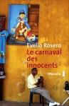 Le carnaval des innocents, Evelio Rosero