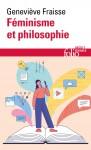 Féminisme et philosophie, Geneviève Fraisse (par Yasmina Mahdi)
