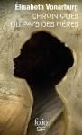 Chroniques du Pays des Mères, Élisabeth Vonarburg (par Ivanne Rialland)