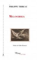 Melancholia, Philippe Thireau (par Didier Ayres)