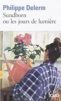 Sundborn ou Les jours de lumière, Philippe Delerm