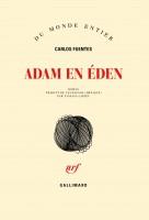 Adam en Eden, Carlos Fuentes