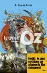 Le Cycle d'Oz, Lyman Frank Baum (par François Baillon)