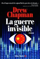 La Guerre invisible Drew Chapman (Albin Michel) - JJ. Bretou