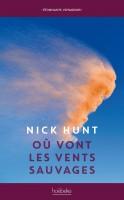 Où vont les vents sauvages, Nick Hunt (par Parme Ceriset)