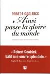 Ainsi passe la gloire du monde, Robert Goolrick (par Anne Morin)