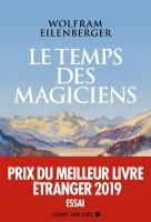 Le Temps des magiciens, 1919-1929, L'invention de la pensée moderne, Wolfram Eilenberger (par Gilles Banderier)
