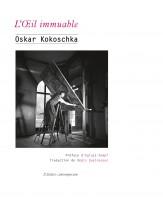 L'Œil immuable, Oskar Kokoschka (par Charles Duttine)