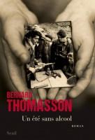 Un été sans alcool, Bernard Thomasson