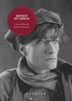 Artaud et l'asile, Laurent Danchin, André Roumieux