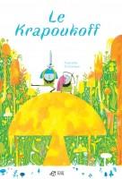 Le Krapoukoff, Raphaëlle Barbanègre (par Myriam Bendhif-Syllas)