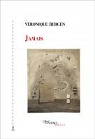 Jamais, Véronique Bergen (2ème critique)