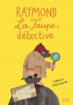 Raymond La Taupe, Détective, Camilla Pintonato (par Yasmina Mahdi)