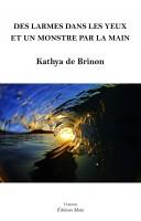 2 romans de Kathya de Brinon aux éditions Maïa (par Jean-Jacques Bretou)