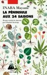 La Péninsule aux 24 saisons, Mayumi Inaba (par François Baillon)