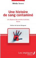Une histoire de sang contaminé, Les disparus des années écarlates, Méda Seddik (par Pierrette Epsztein)