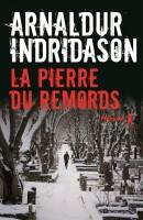 La Pierre du remords, Arnaldur Indridason (par Jean-Jacques Bretou)