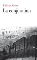 La conjuration, Philippe Vasset (2ème critique)