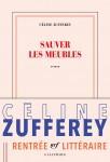 Prix de la Vocation 2018, les livres en lice (3) : Sauver les meubles, Céline Zufferey et Le réconfort, Pierre Daymé (par Sylvie Ferrando)
