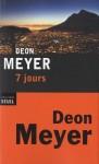 7 jours, Deon Meyer