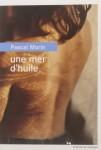 Une mer d'huile, Pascal Morin