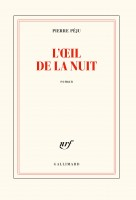 L'œil de la nuit, Pierre Péju (par Catherine Dutigny)