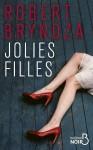 Jolies filles, Robert Bryndza (par Jean-Jacques Bretou)