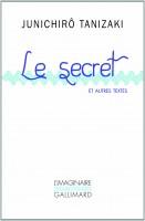 Le Secret et autres textes, Junichirô Tanizaki