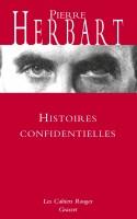 Histoires confidentielles, Pierre Herbart (par Patrick Abraham)