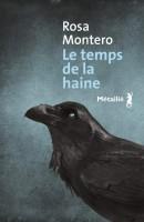 Le temps de la haine, Rosa Montero (par Sylvie Ferrando)