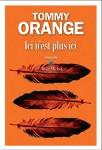 Ici n'est plus ici, Tommy Orange (par Laurent Bonnet)