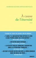 À cause de l'éternité, Georges-Olivier Châteaureynaud (par Michel Host)