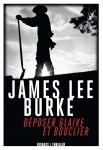 Déposer glaive et bouclier, James Lee Burke