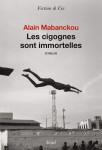 Les cigognes sont immortelles, Alain Mabanckou