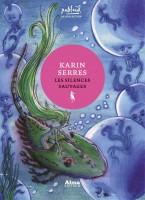 Les silences sauvages, Karin Serres (par Sylvie Zobda)