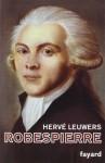 Robespierre, Hervé Leuwers