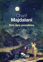Des vies possibles, Charif Majdalani (par Théo Ananissoh)