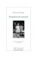 Inventions du souvenir, Silvina Ocampo (par Didier Ayres)