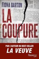 La Coupure, Fiona Barton (par Sylvie Ferrando)
