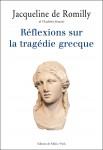 Réflexions sur la tragédie grecque, Jacqueline de Romilly (par Sylvie Ferrando)