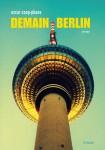 Demain Berlin, Oscar Coop-Phane
